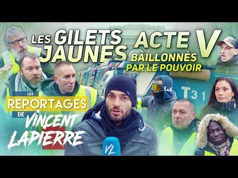 LES GILETS JAUNES BÂILLONNÉS, ACTE V – Les Reportages de Vincent Lapierre