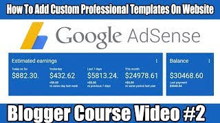 How To Add Custom Professional Template On Website Blogger Course Video # 2