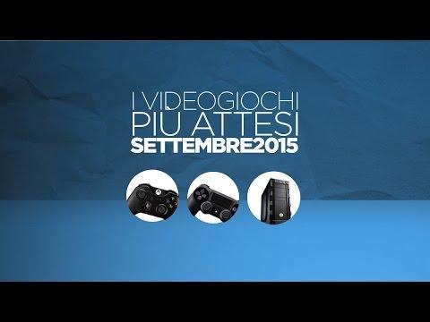 I Giochi più Attesi - Settembre 2015