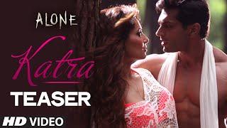 Exclusive: 'Katra Katra' Video Song TEASER | Alone | Ankit Tiwari