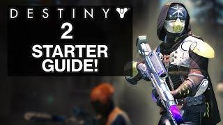 DESTINY 2: Guardian STARTER Guide! (Tips for a Head Start in Destiny 2!)