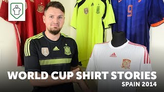 World Cup Shirt Stories: Spain 2014