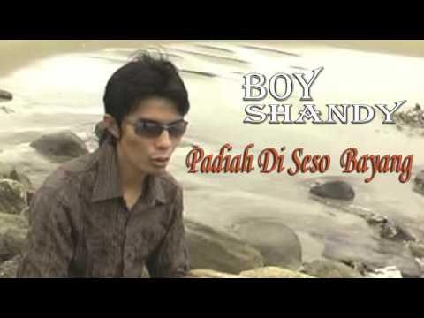 Boy Shandy - Padiah Di Seso Bayang