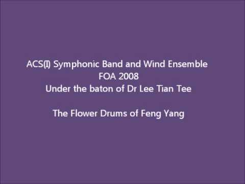 ACS(I) Combined Band- The Flower Drums Of Feng Yang [FOA2008]