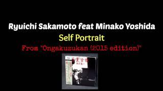 ryuichi sakamoto feat minako yoshida self portrait
