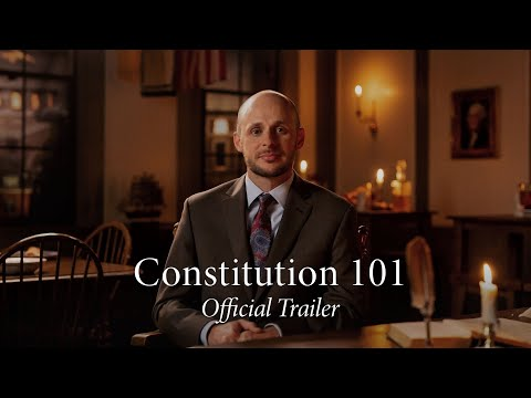 Constitution 101 | Official Trailer