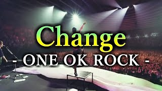 ONE OK ROCK - Change 和訳、カタカナ付き