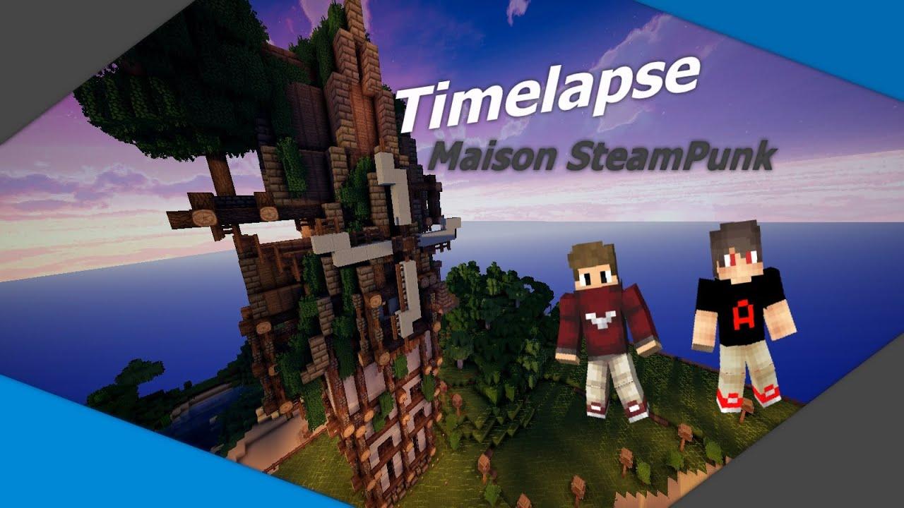 Minecraft Timelapse Maison Steampunk