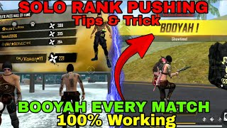 Solo Rank Pushing Tips & Trick 100% BOOYAH Every Match || freefire