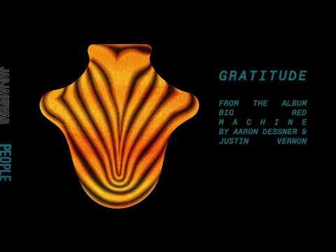 Big Red Machine - Gratitude (Official Audio)