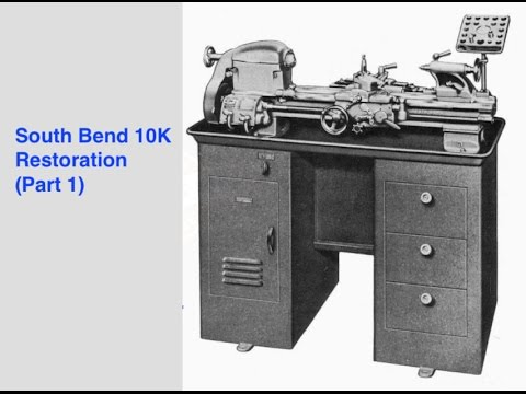 South Bend Lathe 10K Restoration - Part 1