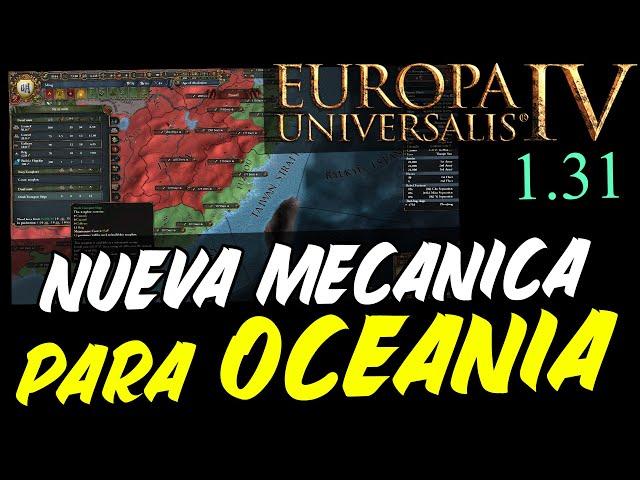 ¡Nueva Mecánica para Oceanía y Rework a la Reforma Plutocrática! - Europa Universalis IV 1.31