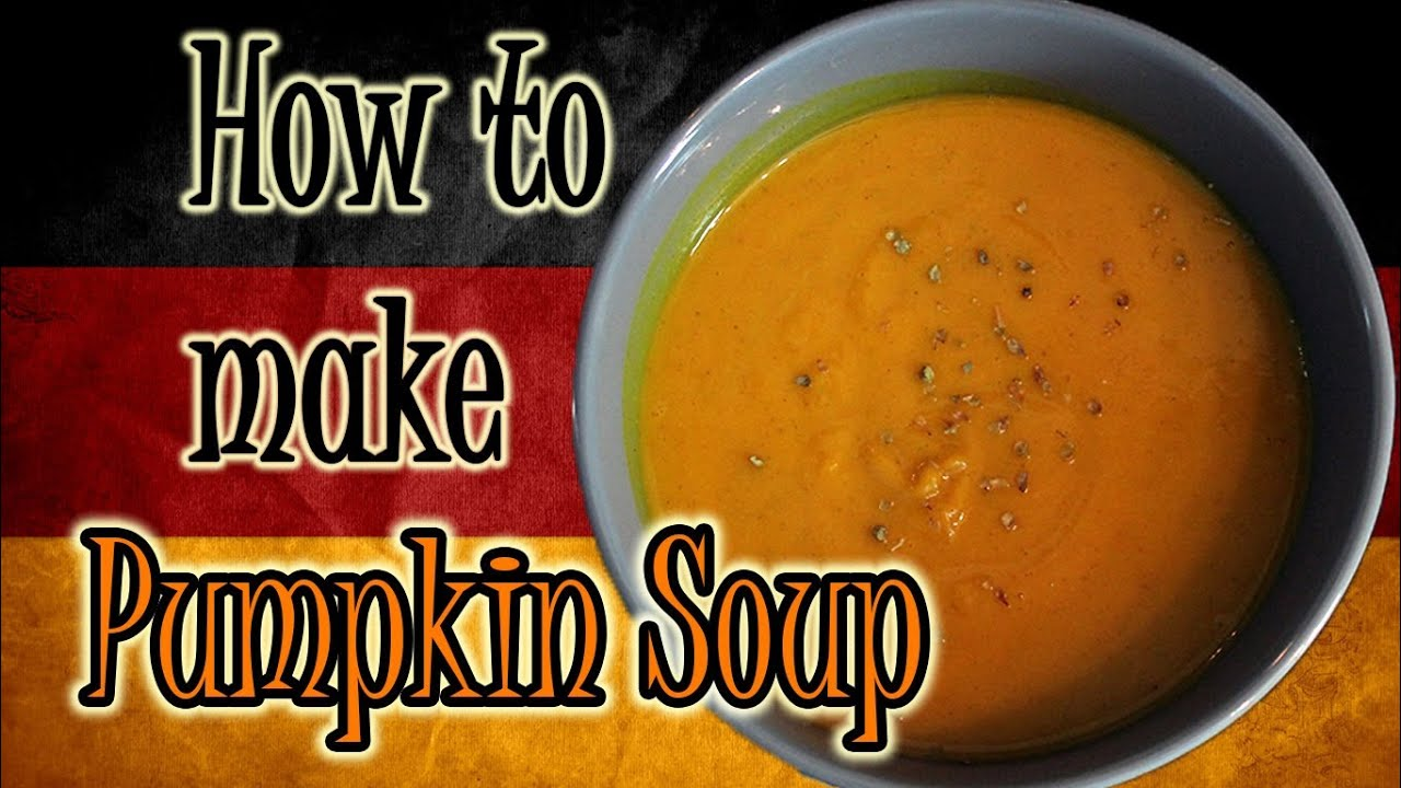 How to make pumpkin soup learn german cooking youtube forumfinder Images