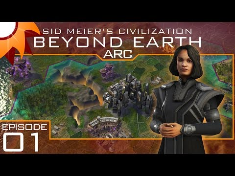 Civilization Beyond Earth as the ARC - Episode 1 ...A Dry New World...
