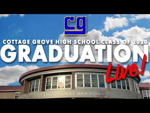 Class of 2020 Graudation - Cottage Grove High School