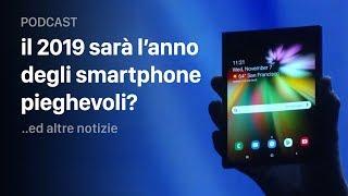 il 2019 sarà l'anno degli smartphone pieghevoli?