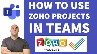 How To Use The Zoho Projects Microsoft Teams App