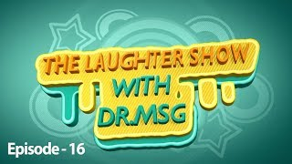 The Laughter Show with Dr MSG Episode 16   Saint Dr MSG Insan   Honeypreet Insan