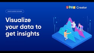 Visualize your data to get insights   Data2Decisions   Zoho Creator