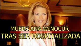 #InMemoriam Ana Winocur.