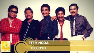 [3.32 MB] D'lloyd - Titik Noda (Official Music Audio)