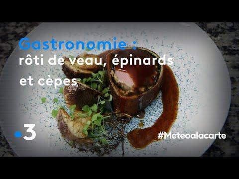 gastronomie-:-rôti-de-veau,-épinards-et-cèpes---météo-à-la-carte