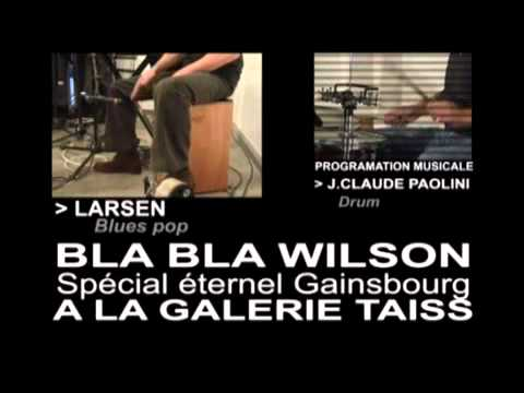 LARSEN BLUES | DANS LE BLABLA WILSON SPECIAL GAINSBOURG - iPhone.m4v