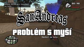 [ #3 ] Grand Theft Auto: San Andreas - Vyřešení problému s myší / mouse fix (český tutoriál)