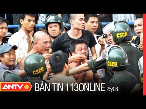 Bản tin 113 Online mới nhất hôm nay   Tin tức 24h An ninh mới nhất ngày 25/08/2021   ANTV