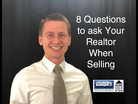 8 Questions to ask Your Realtor When Selling