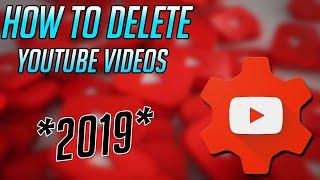 How To Delete YouTube Videos On Youtube Studio 2019 (EASY)