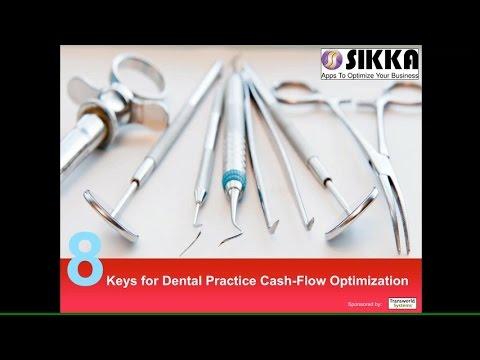8 Keys to Optimizing Your Dental Practice's Cash Flow