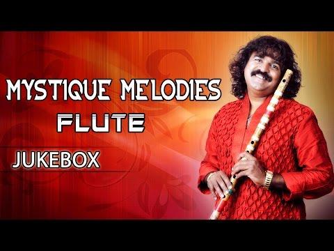 Mystique Melodies Flute Surmani Pravin Godkhindi    Jukebox    Flute Instrumental