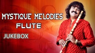 Mystique Melodies Flute Surmani Pravin Godkhindi || Jukebox || Flute Instrumental