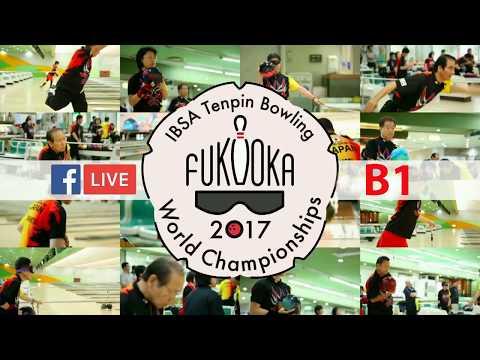 Fukuoka 2017 IBSA Tenpin Bowling World Championships Day 2  1 category B1