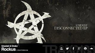 Unexist & Drokz - Rockus (Traxtorm Records - TRAX 0138)