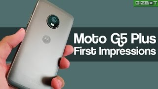 Moto G5 Plus First Impressions - GIZBOT