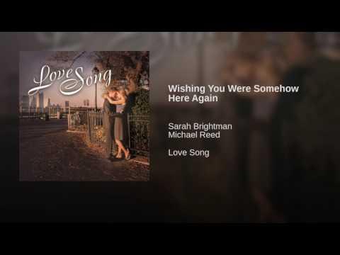 Wishing You Were Somehow Here Again