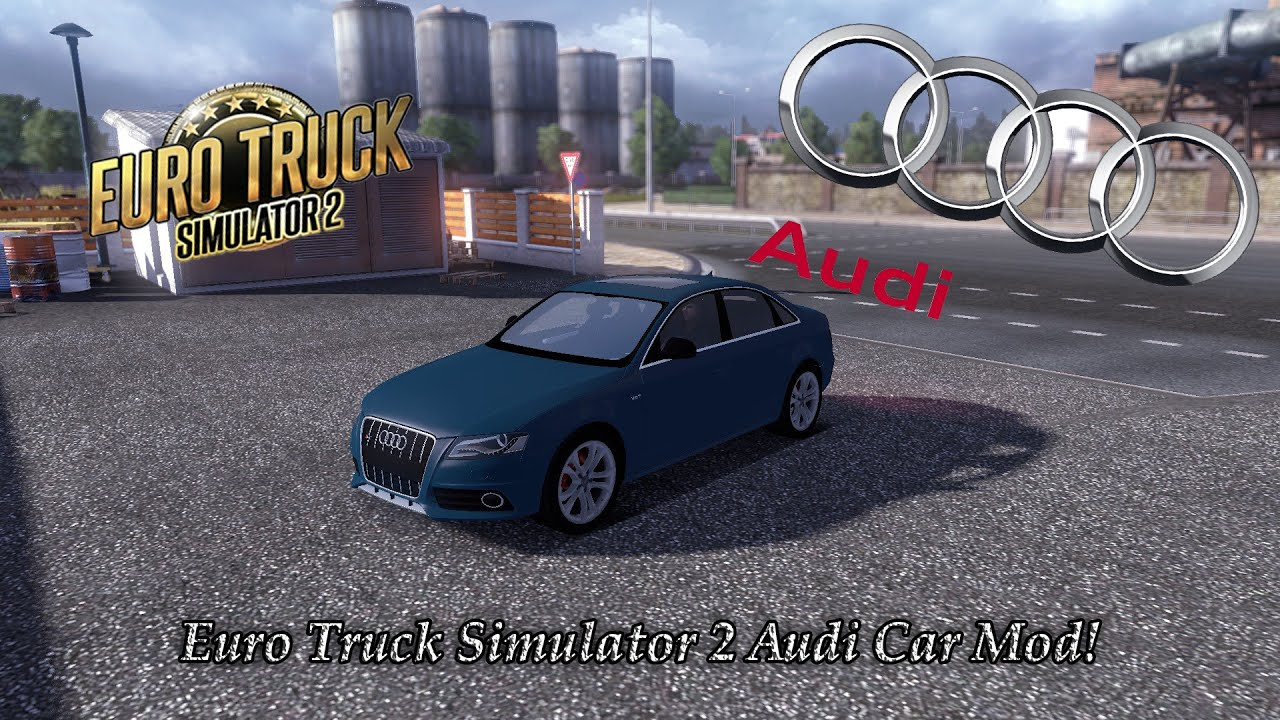Euro Truck Simulator 2 Amazing Audi Car Mod Drive An Actual Car In