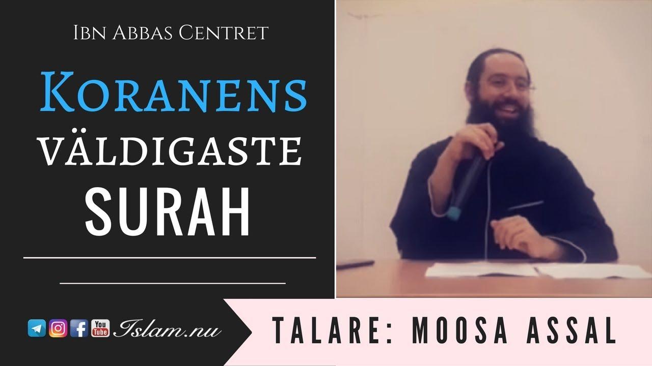 Koranens väldigaste Surah | Moosa Assal