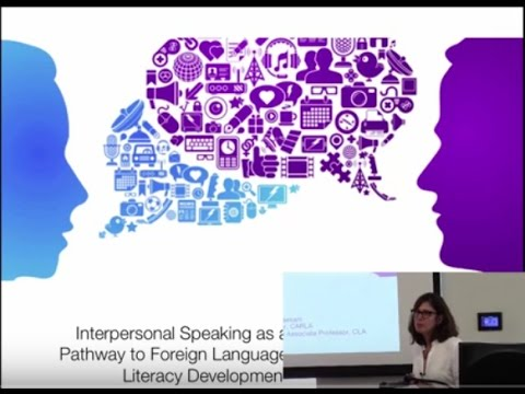 Interpersonal Speaking as a Pathway to Foreign Language Literacy Development