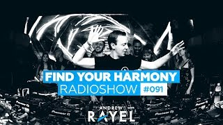 Andrew Rayel - Find Your Harmony Radioshow #091