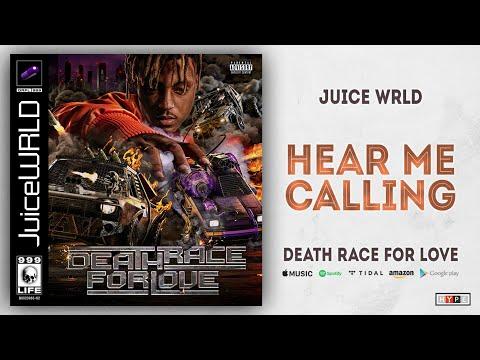Juice WRLD - Hear Me Calling (Death Race For Love)