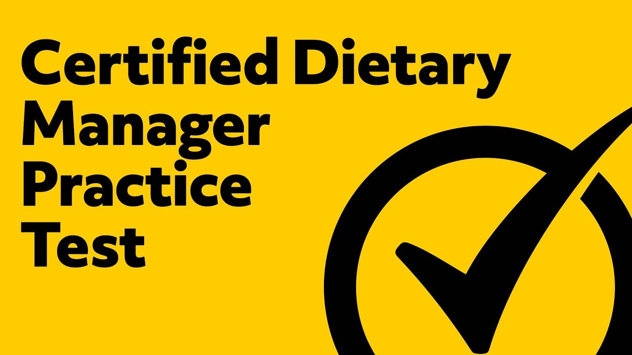 Certified Dietary Manager Practice Test Youtube
