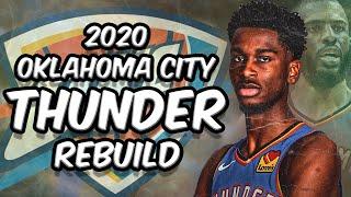 Oklahoma City Thunder Rebuild NBA 2K20! Teams Passed on Shai Gilgeous Alexander!?