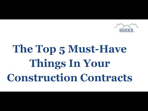 Top 5 Things BRRRR Investors Must Include in Their Construction Contracts