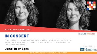 In Concert | Nicole Christian  | Hamilton Arts Week 2021