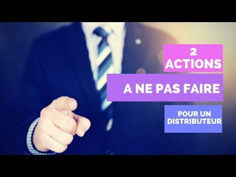 Live 34 - Les 2 Actions à NE SURTOUT PAS FAIRE lorsque vous êtes Distributeur