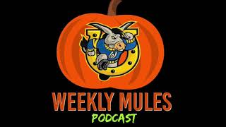 Weekly Mules Podcast Episode #11 10/26/2020