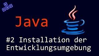 Java Tutorial #2 Installation der Entwicklungsumgebung [Deutsch][HD]